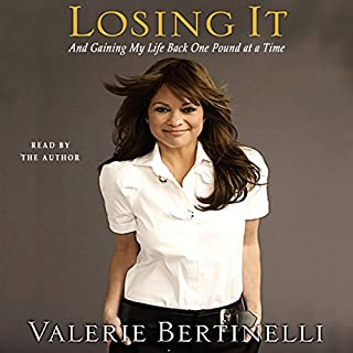 Losing It - and Gaining My Life Back, One Pound at a Time cover art
