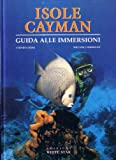 Isole Cayman. Ediz. illustrata