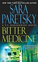 Bitter Medicine (A V.I. Warshawski Novel) by Sara Paretsky(2010-06-01)