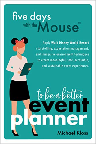 Five Days With the Mouse to Be a Better Event Planner (English Edition)