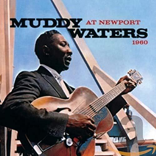 Muddy Waters: Muddy Waters At Newport 1960 (Audio CD)