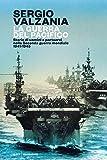 La guerra del Pacifico. Storie di uomini e portaerei nella seconda guerra mondiale 1941-19...