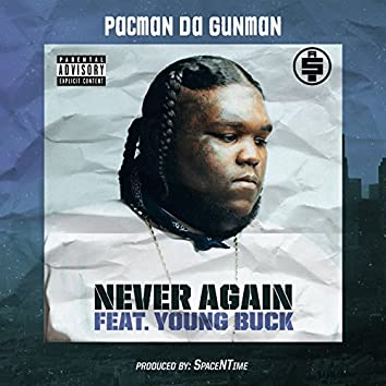 Never Again (feat. Young Buck)