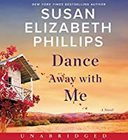 Dance Away with Me CD: A Novel