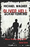 Image of Oliver Hell - Schattenkind: (Bonn - Krimi: Oliver Hells neunter Fall)