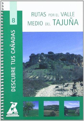 Rutas por el valle medio del Tajuña (Descubre tus cañadas)