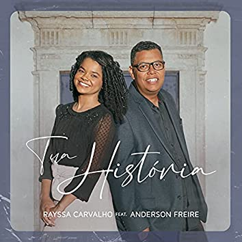 Tua História (feat. Anderson Freire)
