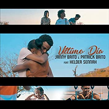 Último Dia (feat. Hélder Sennah)