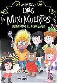 Los Minimuertos: Bienvenidos al otro barrio par Ledicia Costas