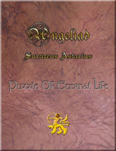 Puzzle Of Eternal Life Angeliad 2002-1 (Angeliad of Surazeus) (English Edition)