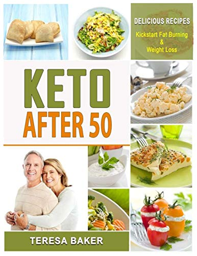 Keto After 50: Keto for Seniors - 5g Net of Carbs, 30...
