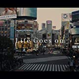 Life Goes on [Explicit]
