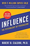 Influence, New and Expanded: The Psychology of Persuasion (English Edition)