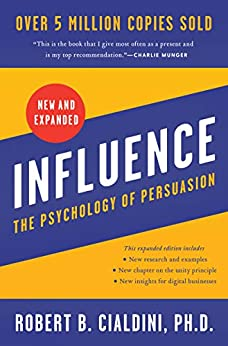 Influence, New and Expanded: The Psychology of Persuasion (English Edition) par [Robert B. Cialdini]