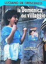La domenica del villaggio (I libri di Luciano De Crescenzo) (Italian Edition)