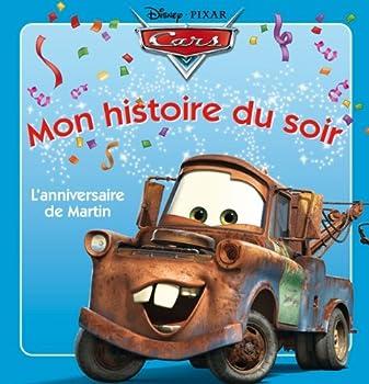 Paperback Cars : Martin Fête son anniversaire, Mon histoire du soir [French] Book