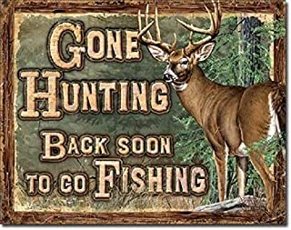 SRongmao Gone Hunting Back Soon to Go Fishing Funny Cabin Hunt Wall Decor Metal Tin Sign 8x12in