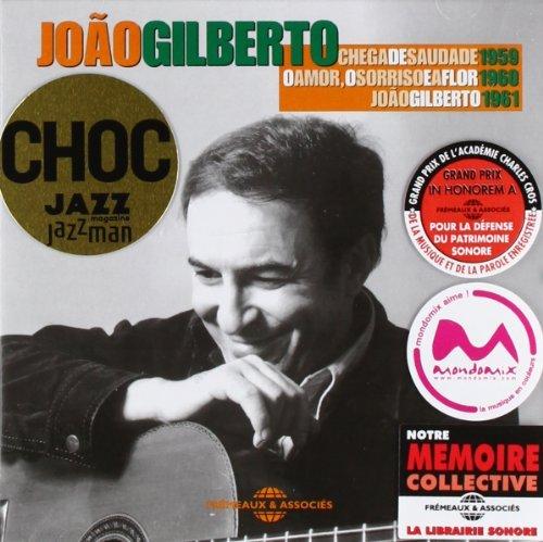 Chega de Saudade + O Amor, o Sorriso ... + Joao Gilberto by Joao Gilberto