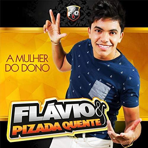 Flávio Pizada Quente