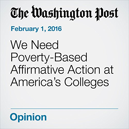 We Need Poverty-Based Affirmative Action at America's Colleges cover art