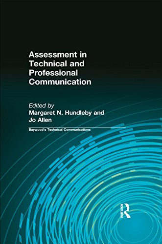 Assessment in Technical and Professional Communication (Baywood's Technical Communications)