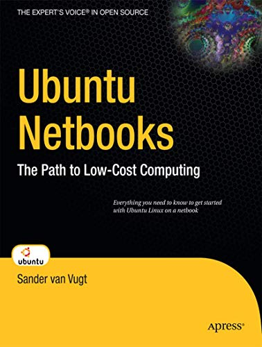 Ubuntu Netbooks: The Path to Low-Cost Computing (Beginning)