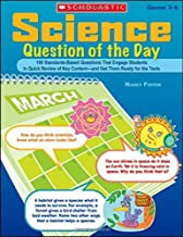 Science Question of the Day: 180 Standards-Based Questions That Engage Students in Quick Review of Key Content and Get Them Ready for the Tests