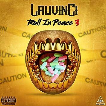 Roll in Peace 3