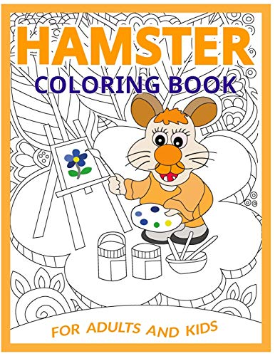 Hamster Coloring Book: Let Your Anxiety Melt Away!