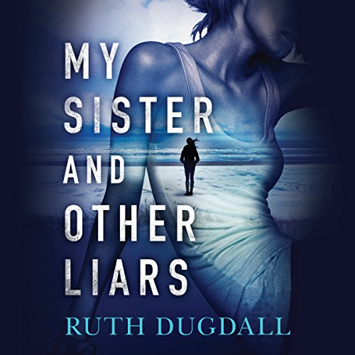 My Sister and Other Liars audiobook cover art