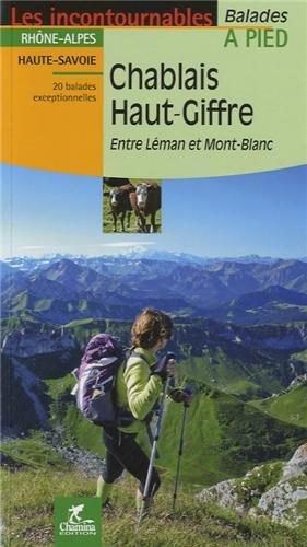 Chablais - Haut-Giffre : Entre Léman et Mont-Blanc