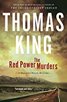 The Red Power Murders: A DreadfulWater Mystery (DreadfulWater, 2)