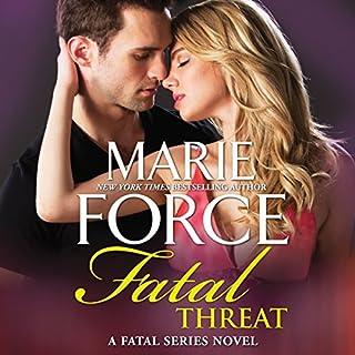 Fatal Threat     A Novel of Romantic Suspense, w/ Bonus Short Story: Bringing Noah Home (The Fatal Series)              Auteur(s):                                                                                                                                 Marie Force                               Narrateur(s):                                                                                                                                 Eva Kaminsky                      Durée: 10 h et 32 min     1 évaluation     Au global 5,0
