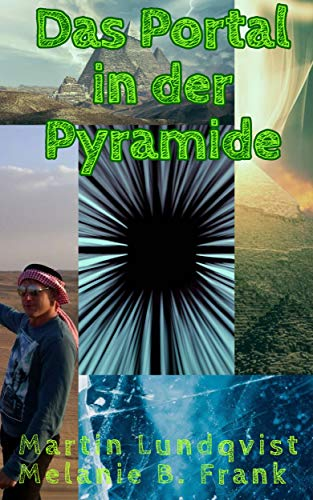 Das Portal in der Pyramide (German Edition)