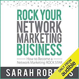 Rock Your Network Marketing Business: How to Become a Network Marketing Rock Star Titelbild