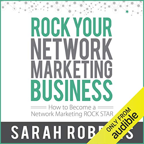 Rock Your Network Marketing Business: How to Become a Network Marketing Rock Star Audiobook By Sarah Robbins cover art