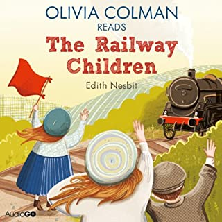 Olivia Colman Reads The Railway Children (Famous Fiction)                   By:                                                                                                                                 E. Nesbit                               Narrated by:                                                                                                                                 Olivia Colman                      Length: 58 mins     11 ratings     Overall 4.5