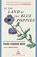 IN THE LAND OF BLUE POPPIES (Modern Library Gardening)