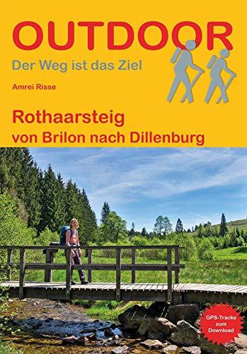 Rothaarsteig: von Brilon nach Dillenburg (Outdoor...