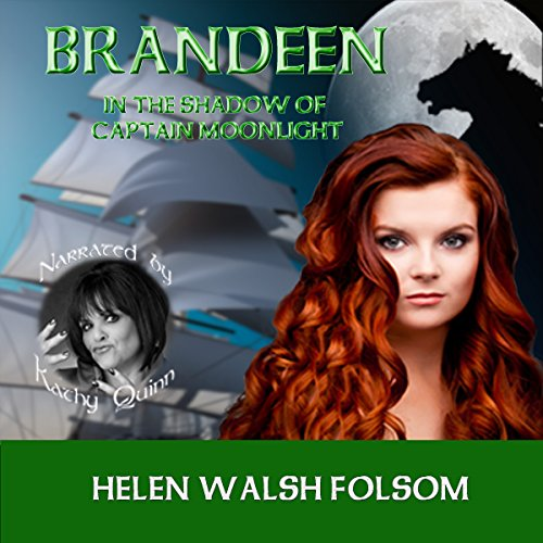 Brandeen: In the Shadow of Captain Moonlight audiobook cover art