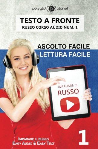 Imparare il russo - Lettura facile | Ascolto facile - Testo a fronte: Imparare il russo Easy Audio | Easy Reader: Volume 1