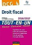 DCG 4 - Droit fiscal 2016/2017 - 10e éd - Tout-en-Un - Tout-en-Un (2016-2017)