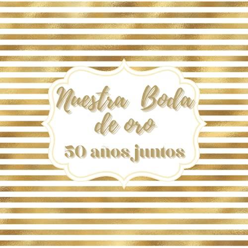Libro de firmas boda de oro: para los recuerdos invitados aniversario boda...