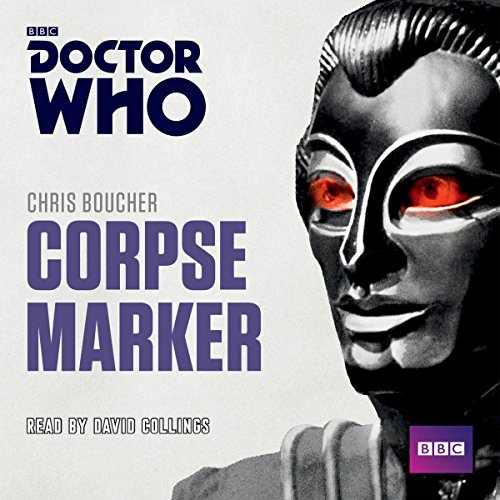 Doctor Who: Corpse Marker audiobook cover art