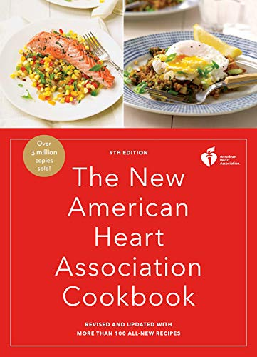 The New American Heart Association Cookbook, 9th Edition- Revised and Updated with More Than 100 All-New Recipes Paperback [American Heart Association]