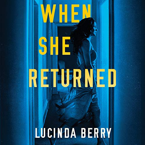 When She Returned audiobook cover art