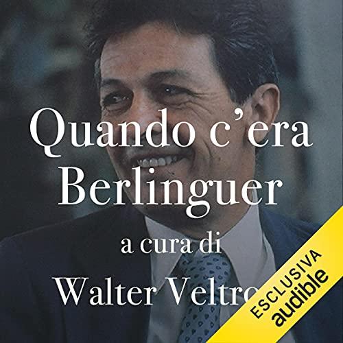 Quando c'era Berlinguer copertina