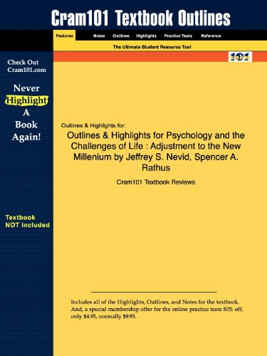Outlines & Highlights for Psychology and the Challenges of Life: Adjustment to the New Millenium by Jeffrey S. Nevid, Sp
