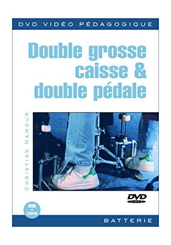 Double Grosse Caisse And Double Pedale 1 Dvd 1 Livret
