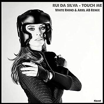 Touch Me (White Rhino & Ariel Ab Remix)